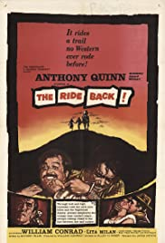 The Ride Back(1957) Poster - Movie Forum, Cast, Reviews