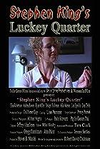 Luckey Quarter (2005) Poster