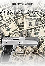 Money = Death Poster
