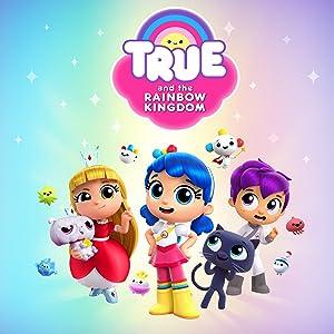 True and the Rainbow Kingdom Watch Online