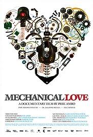 Mechanical Love(2007) Poster - Movie Forum, Cast, Reviews