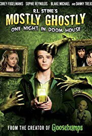 Mostly Ghostly: One Night in Doom House (2016) Poster - Movie Forum, Cast, Reviews