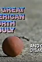 Primary image for The Great American Fourth of July and Other Disasters