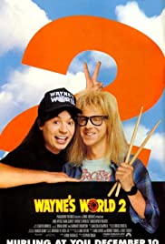 Wayne's World 2 (1993) Poster - Movie Forum, Cast, Reviews