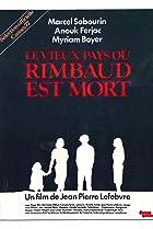 Image of Le vieux pays où Rimbaud est mort