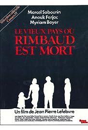 Le vieux pays où Rimbaud est mort Poster