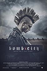 Bomb City HDRip(2017)
