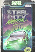 Image of Blood Drive: Steel City Nightfall