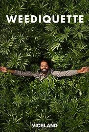 Weediquette Poster - TV Show Forum, Cast, Reviews