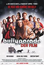 Primary image for Bullyparade: The Movie