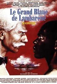 Le grand blanc de Lambaréné Poster