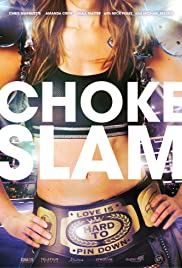 Watch Online Chokeslam HD Full Movie Free