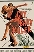 The Cry Baby Killer (1958) Poster
