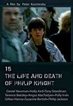 15: The Life and Death of Philip Knight