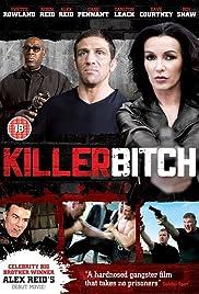 Killer Bitch(2010) Poster - Movie Forum, Cast, Reviews