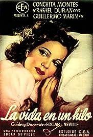 La vida en un hilo(1945) Poster - Movie Forum, Cast, Reviews