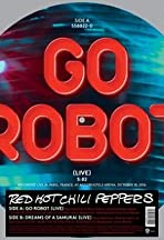 Red Hot Chili Peppers: Go Robot