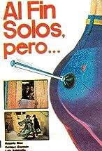 Primary image for Al fin solos, pero...