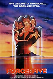 Force: Five (1981) Poster - Movie Forum, Cast, Reviews