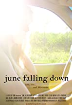 June Falling Down