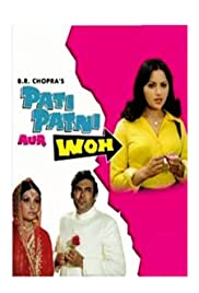 Pati Patni Aur Woh(1978) Poster - Movie Forum, Cast, Reviews