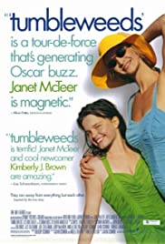 Tumbleweeds (1999) Poster - Movie Forum, Cast, Reviews