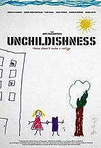 Unchildishness
