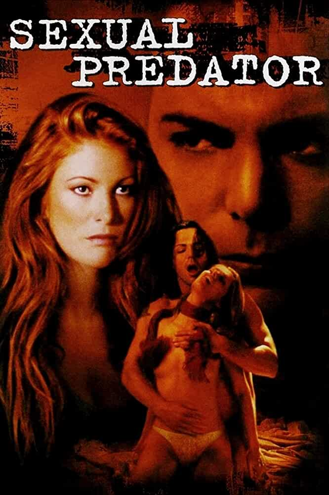 (18+) Last Cry Aka Sexual Predator 2001 UnRated 720p DVDRip English Watch Online Free Download