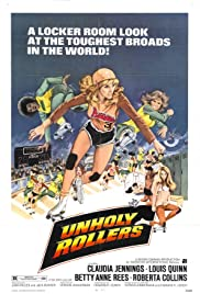 The Unholy Rollers (1972) Poster - Movie Forum, Cast, Reviews