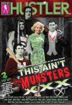 This Ain't the Munsters XXX