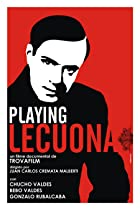 Image of Playing Lecuona