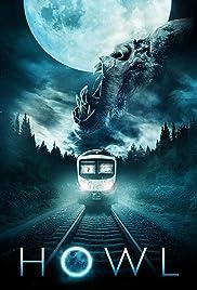 Howl(2015) Poster - Movie Forum, Cast, Reviews
