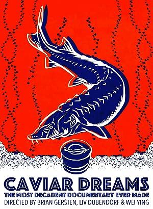 Caviar Dreams (2017)