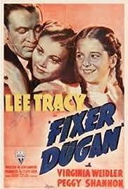 Fixer Dugan Poster