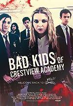 Bad Kids of Crestview Academy(2017)