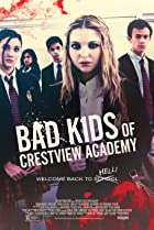 Image of Bad Kids of Crestview Academy