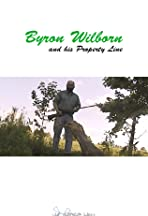 Byron Wilborn and His Property Line