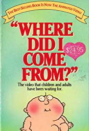 Where Did I Come From? Poster
