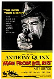 Man from Del Rio (1956) Poster - Movie Forum, Cast, Reviews