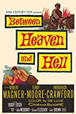 Between Heaven and Hell(1956)