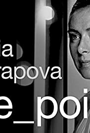 Maria Sharapova: The Point (2017)