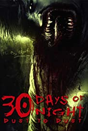 30 Days of Night: Dust to Dust Poster - TV Show Forum, Cast, Reviews