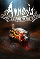Image of Amnesia: A Machine for Pigs