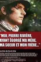 Image of Moi, Pierre Rivière, ayant égorgé ma mère, ma soeur et mon frère...