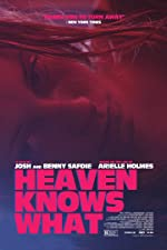 Heaven Knows What(2015)