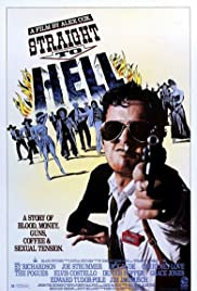Straight to Hell (1987) Poster - Movie Forum, Cast, Reviews