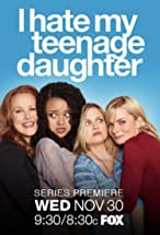 Primary image for I Hate My Teenage Daughter