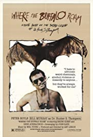 Where the Buffalo Roam (1980) Poster - Movie Forum, Cast, Reviews