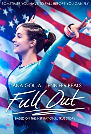 Full Out (2015) Poster - Movie Forum, Cast, Reviews
