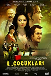 O... Çocuklari (2008) Poster - Movie Forum, Cast, Reviews